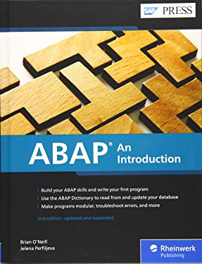 ABAP: An Introduction and Beginner's Guide to Programming with SAP ABAP (Second Edition) (SAP PRESS)