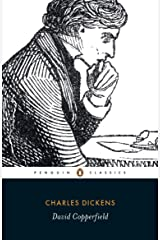 David Copperfield: The Personal History of David Copperfield (Penguin Classics) Kindle Edition