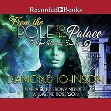 From the Pole to the Palace 2: From the Pole to the Palace, Book 2