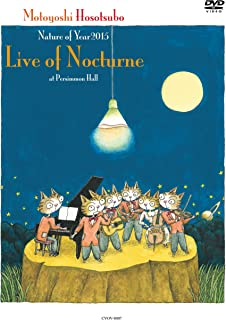 Nature of Year2015「Live of Nocturne」at Persimmon Hall [DVD]