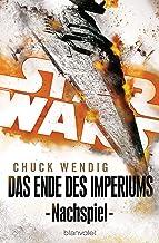 Star Wars™ - Nachspiel: Das Ende des Imperiums (German Edition)