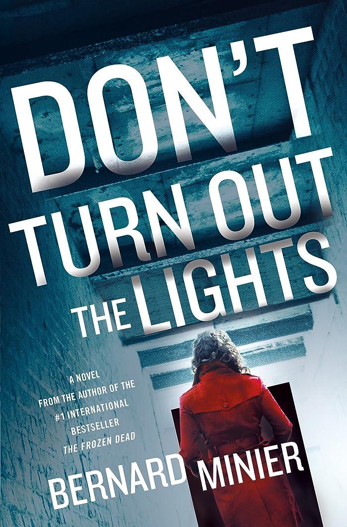 スポーツかんがい影Don't Turn Out the Lights: A Novel (Commandant Martin Servaz Book 3) (English Edition)