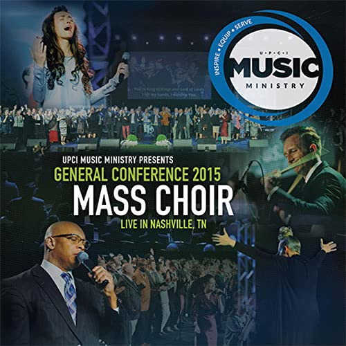 General Conference Mass Choir by Upci Music Ministry on Amazon Music