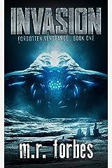 Invasion (Forgotten Vengeance Book 1) Kindle Edition