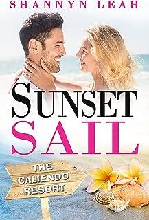 Sunset Sail (The Caliendo Resort: : A Small-Town Beach Romance Book 3)