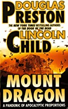 Mount Dragon: A Pandemic of Apocalyptic Proportions