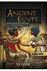 Ancient Egypt: An Interactive History Adventure (You Choose: Historical Eras) Kindle Edition