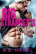 Big Stranger's Baby: A Bad Boy Secret Baby Romance