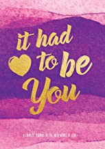 It Had To Be You: A Couple's Journal to Fill with Words of Love (Live Well)