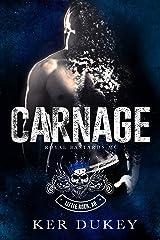 CARNAGE (Royal Bastards MC Book 3) Kindle Edition
