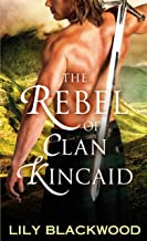 The Rebel of Clan Kincaid (Highland Warrior Book 2)