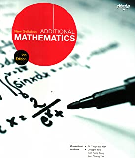 New Syllabus Additional Mathematics Textbook (9th Edition)