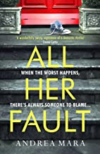 All Her Fault: The breathlessly twisty thriller that everyone is talking about this summer