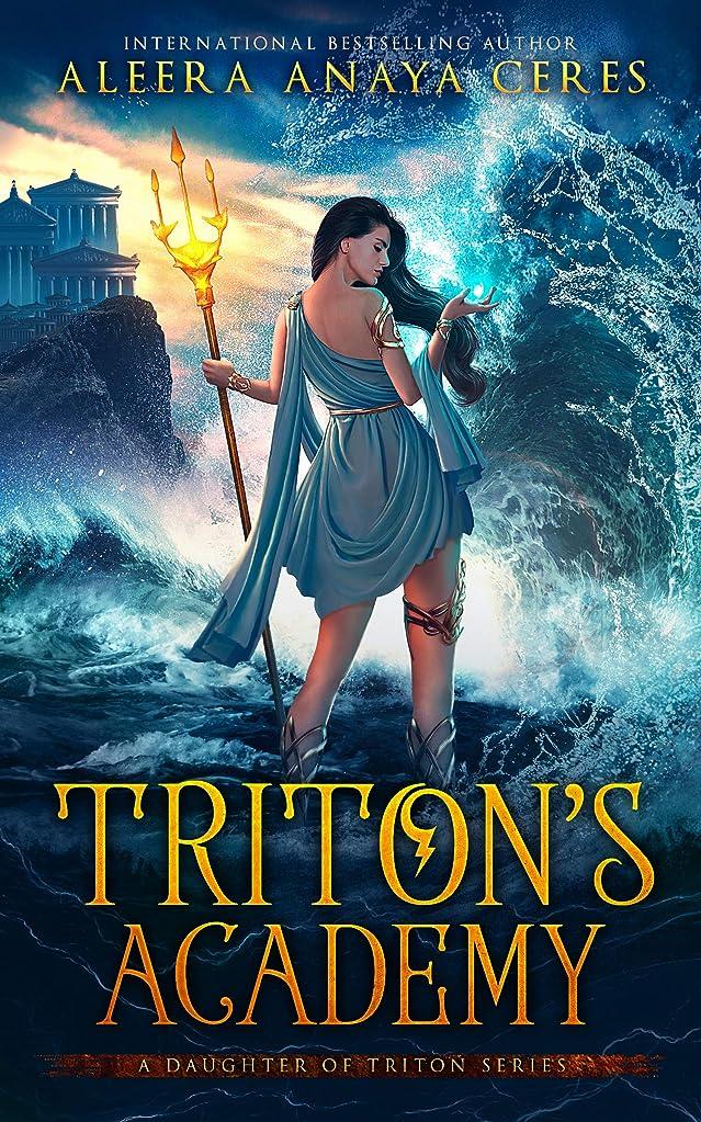 助言浴時間とともにTriton's Academy (A Daughter of Triton Series Book 1) (English Edition)