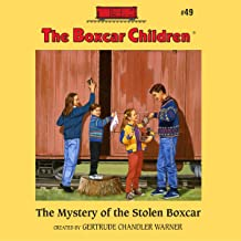 The Mystery of the Stolen Boxcar: The Boxcar Children Mysteries, Book 49