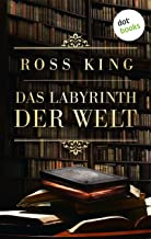 Das Labyrinth der Welt: Roman (German Edition)
