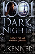 Indulge Me: A Stark Ever After Novella