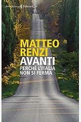 Avanti: Perché l'Italia non si ferma Formato Kindle