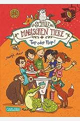 Die Schule der magischen Tiere 5: Top oder Flop! Kindle Ausgabe