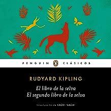 El libro de la selva / El segundo libro de la selva (Los mejores clásicos) [The Jungle Book/The Second Jungle Book]