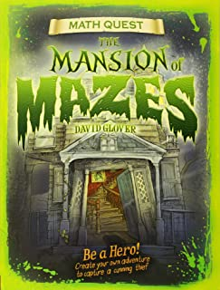 Mansion of Mazes: Be a hero! Create your own adventure to capture a cunning thief (Math Quest)