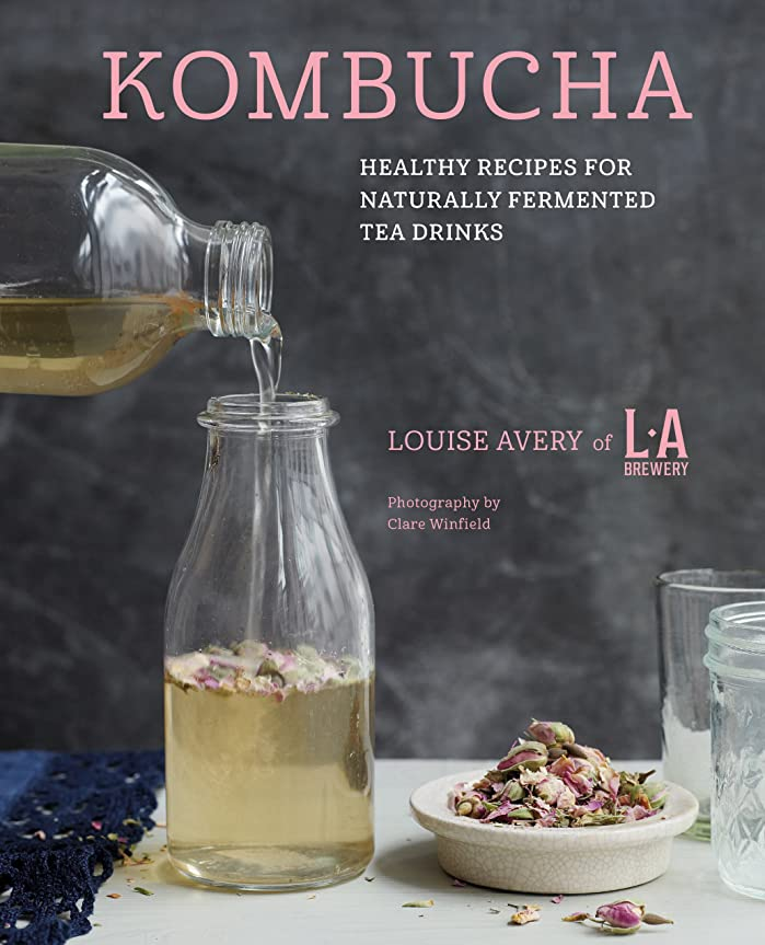 Kombucha: Healthy recipes for naturally fermented tea drinks (English Edition)