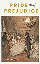 Pride and Prejudice: illustrated (English Edition)