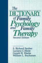 The Dictionary of Family Psychology and Family Therapy (English Edition)