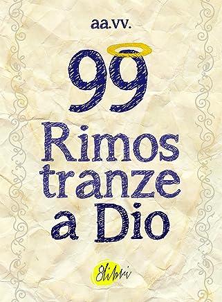 99 Rimostranze a Dio