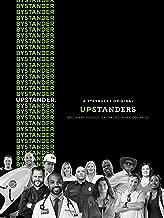 Upstanders Exclusive Documentary