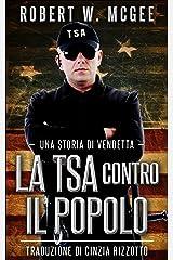 La TSA contro il popolo (Italian Edition) Versión Kindle