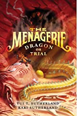 The Menagerie #2: Dragon on Trial Kindle Edition