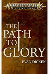 Path to Glory (Warhammer Age of Sigmar) Kindle Edition