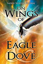On Wings of Eagle and Dove