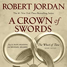 A Crown of Swords: Book Seven of The Wheel of Time