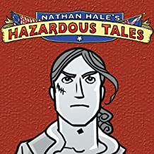 Nathan Hale's Hazardous Tales (Issues) (9 Book Series)
