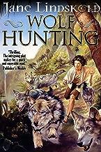 Wolf Hunting (Firekeeper Saga Book 5)