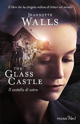Il castello di vetro: The glass castle