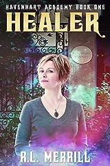 Healer: Havenhart Academy Kindle Edition
