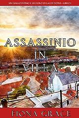 Assassinio in villa (Un giallo intimo e leggero di Lacey Doyle—Libro 1) Formato Kindle