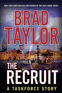 The Recruit: A Taskforce Story (Kindle Single) (Taskforce Story, A)