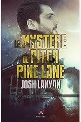 Le mystère de Pitch Pine Lane Format Kindle