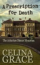 A Prescription for Death (The Asharton Manor Mysteries Book 2)
