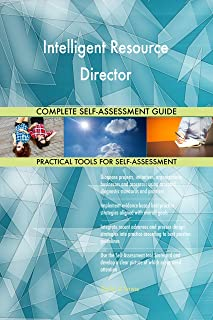 Intelligent Resource Director Toolkit: best-practice templates, step-by-step work plans and maturity diagnostics
