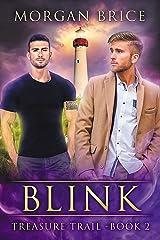 Blink: Treasure Trail - Book 2, MM Supernatural Suspense Kindle Edition