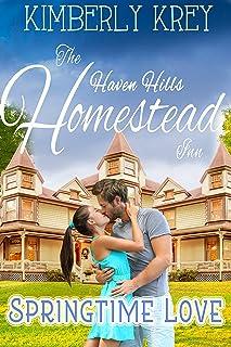 Springtime Love at The Homestead Inn: Country Boy & City Girl Romance (Billionaires In Hiding Family Romance Series Book 1)