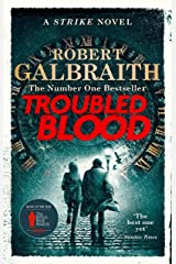 Troubled Blood: Winner of the Crime and Thriller British Book of the Year Award 2021 (Cormoran Strike 5) Kindle Edition