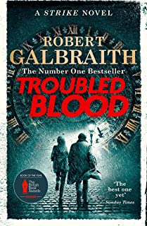 Troubled Blood: Winner of the Crime and Thriller British Book of the Year Award 2021 (Cormoran Strike 5)
