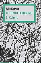 El Genio Femenino 3. Colette