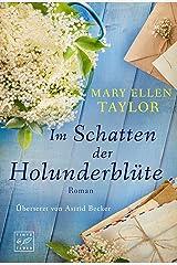 Im Schatten der Holunderblüte (German Edition) Kindle Edition